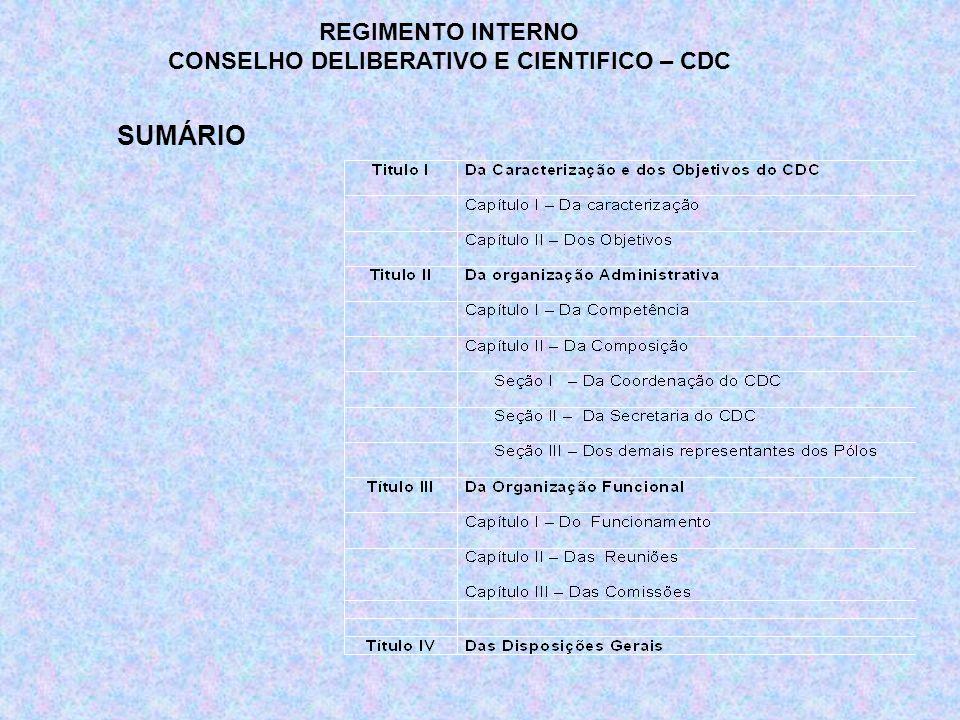 CONSELHO DELIBERATIVO E CIENTIFICO – CDC