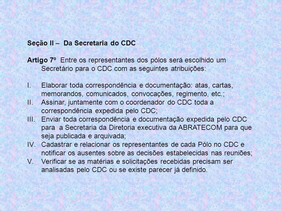 Seção II – Da Secretaria do CDC