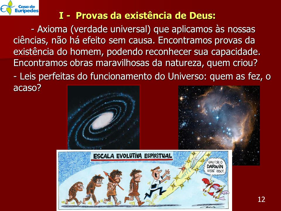 I - Provas da existência de Deus:
