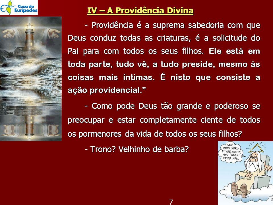 IV – A Providência Divina
