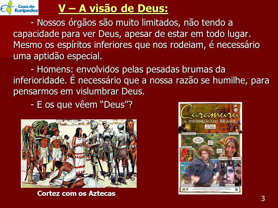 V – A visão de Deus: