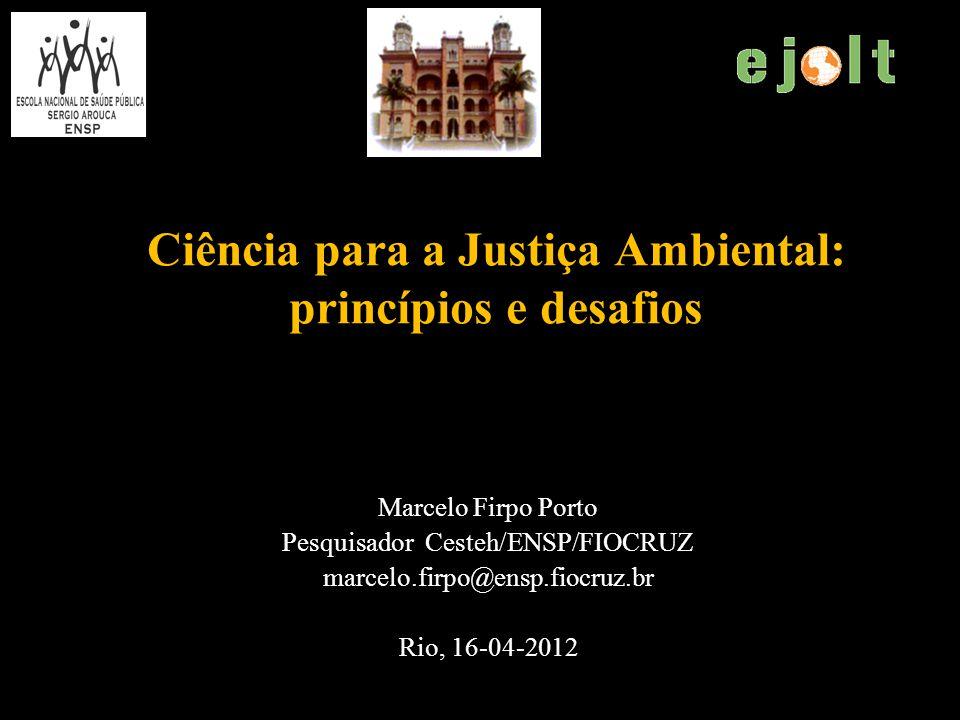 Ciência para a Justiça Ambiental: princípios e desafios
