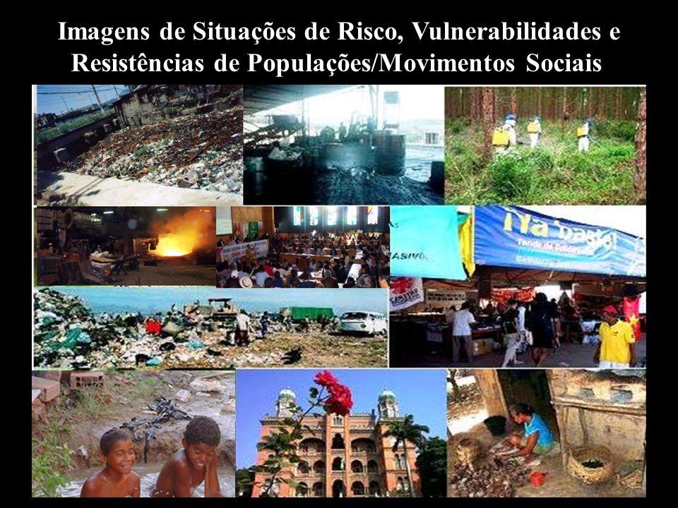 Imagens de Situações de Risco, Vulnerabilidades e Resistências de Populações/Movimentos Sociais