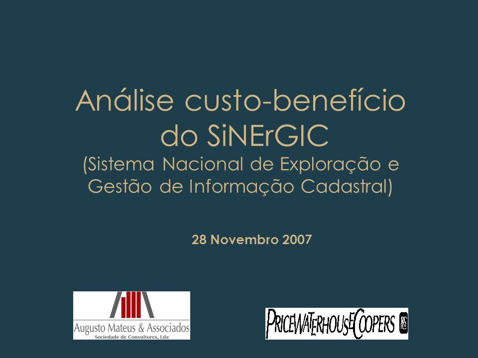 Análise custo-benefício do SiNErGIC (Sistema Nacional de Exploração e Gestão de Informação Cadastral)