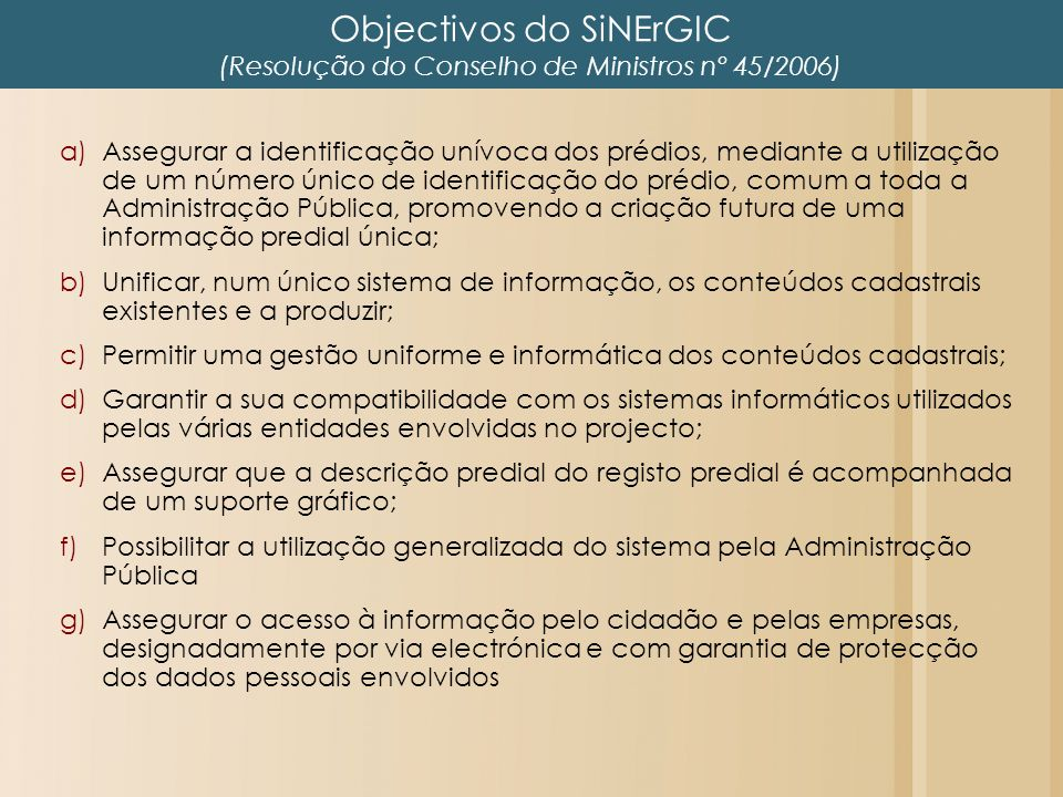 Objectivos do SiNErGIC