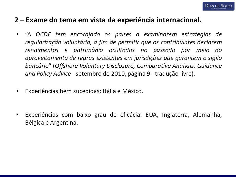 2 – Exame do tema em vista da experiência internacional.