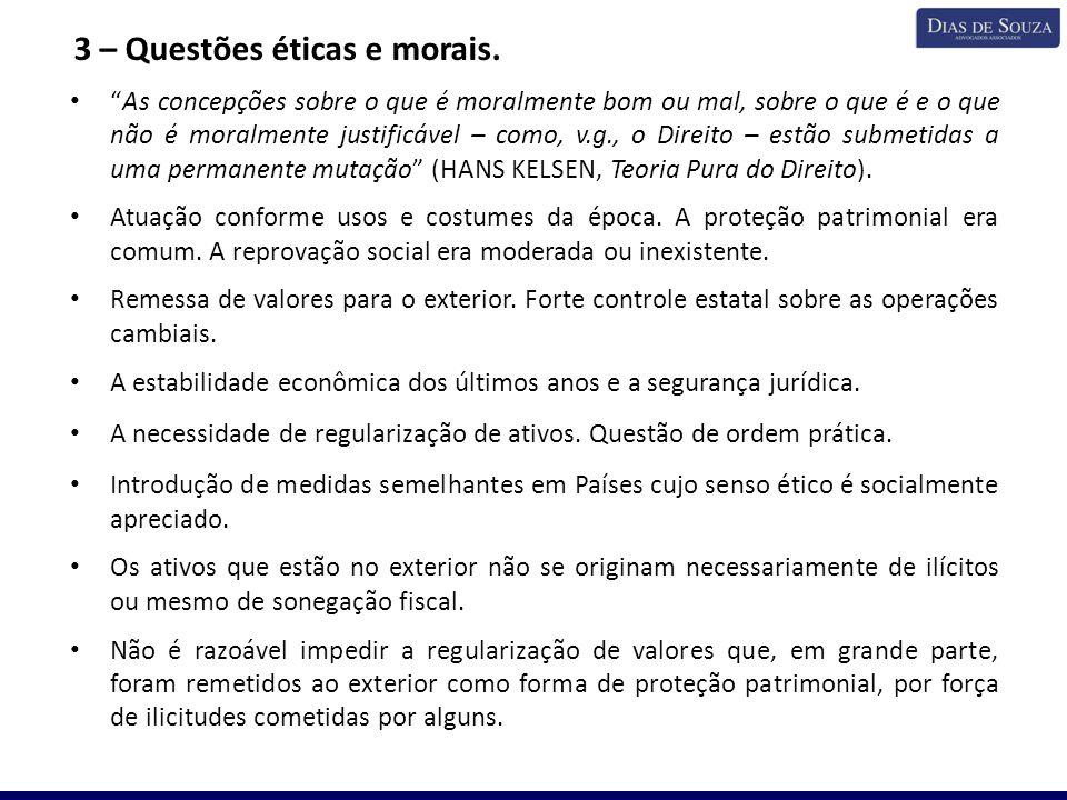 3 – Questões éticas e morais.