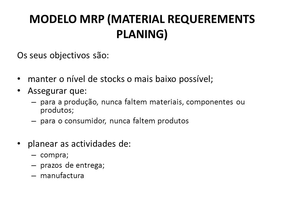 MODELO MRP (MATERIAL REQUEREMENTS PLANING)
