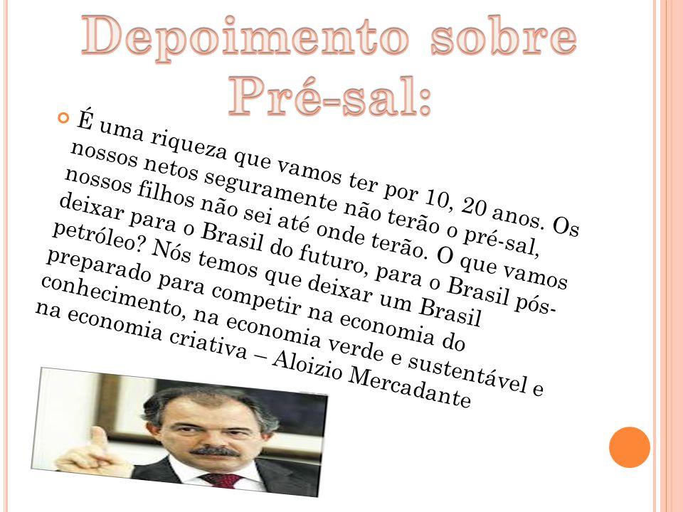 Depoimento sobre Pré-sal: