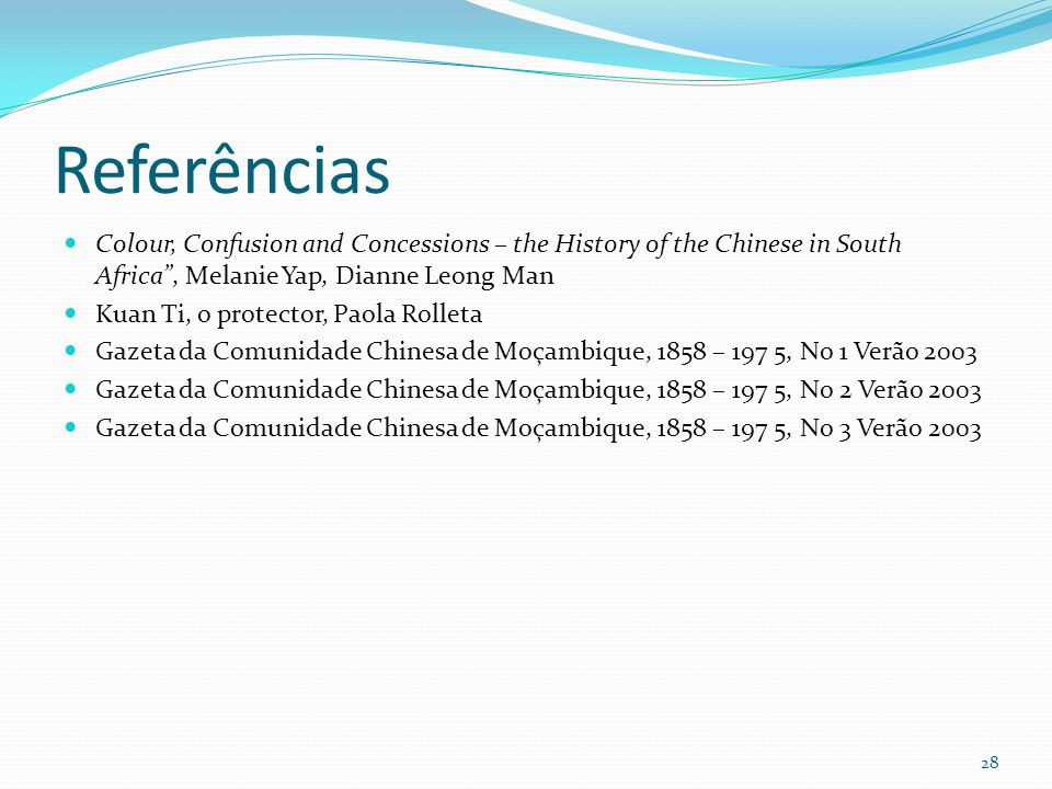 Referências Colour, Confusion and Concessions – the History of the Chinese in South Africa , Melanie Yap, Dianne Leong Man.