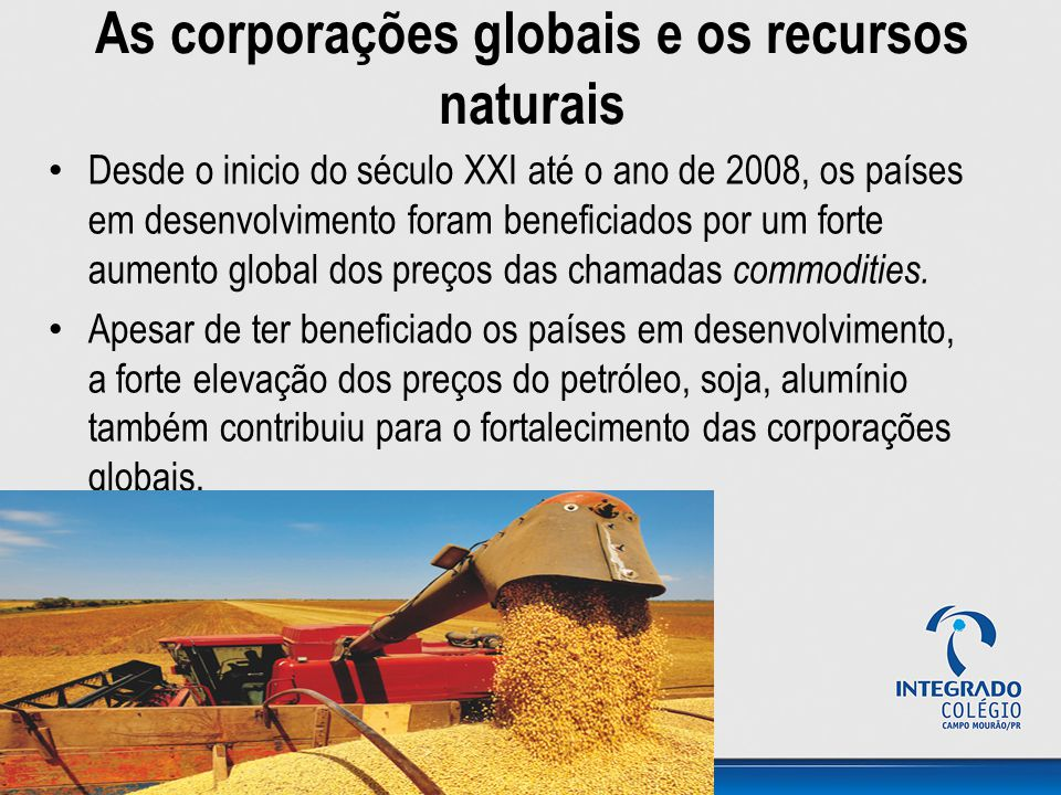 As corporações globais e os recursos naturais
