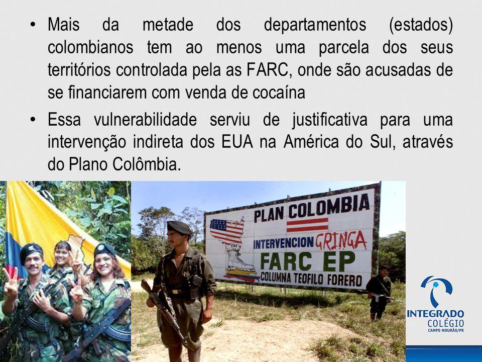 Mais da metade dos departamentos (estados) colombianos tem ao menos uma parcela dos seus territórios controlada pela as FARC, onde são acusadas de se financiarem com venda de cocaína