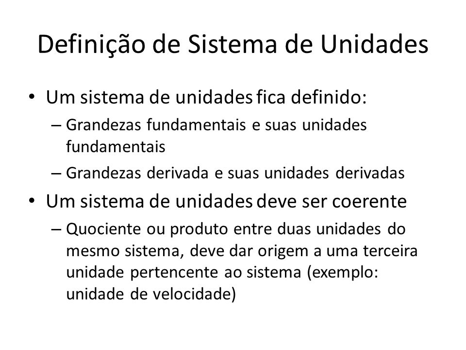 Definição de Sistema de Unidades