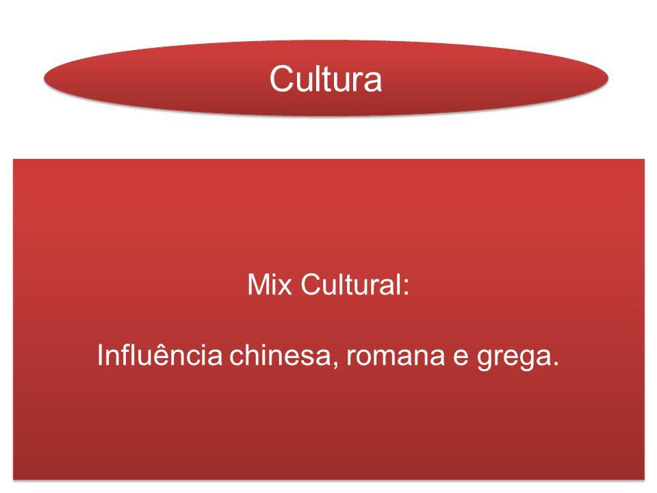 Influência chinesa, romana e grega.