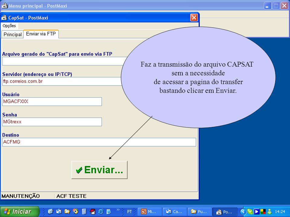 Faz a transmissão do arquivo CAPSAT sem a necessidade