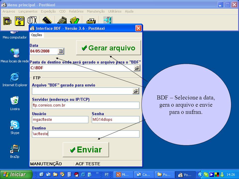 BDF – Selecione a data, gera o arquivo e envie para o nufran.