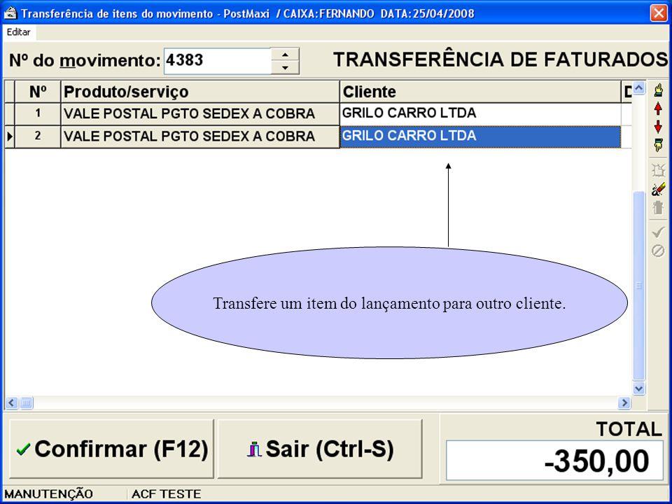 Transfere um item do lançamento para outro cliente.