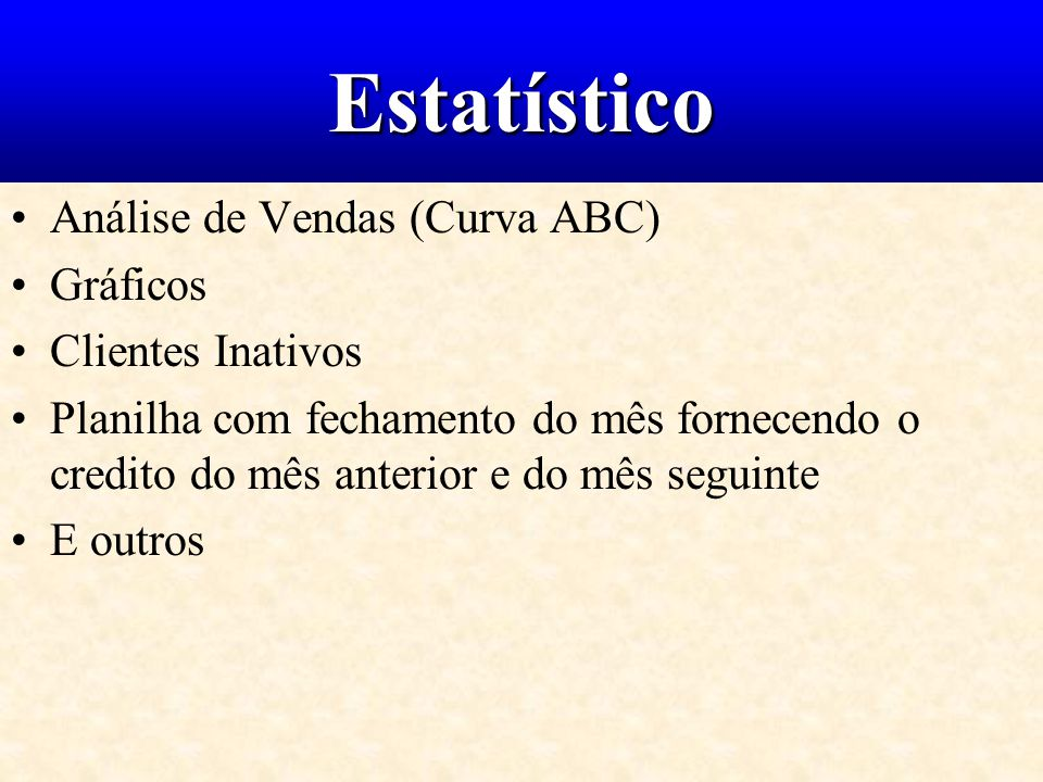 Estatístico Análise de Vendas (Curva ABC) Gráficos Clientes Inativos