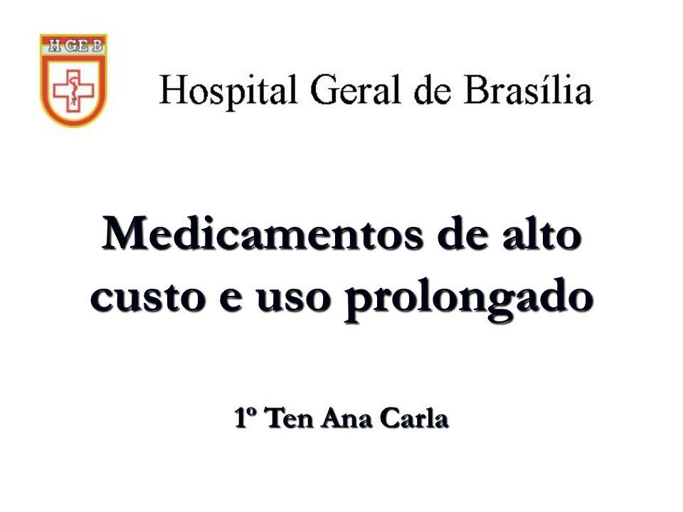 Medicamentos de alto custo e uso prolongado