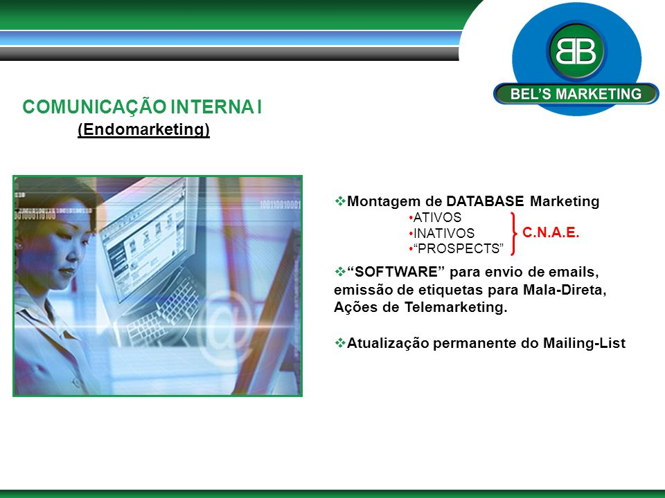 COMUNICAÇÃO INTERNA I (Endomarketing) Montagem de DATABASE Marketing
