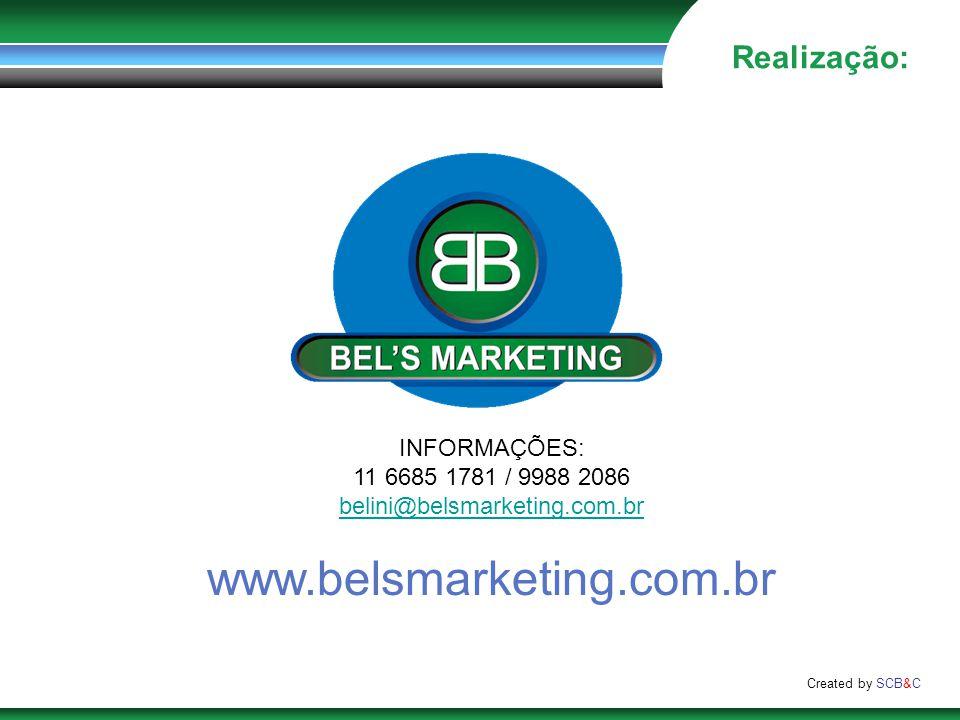 www.belsmarketing.com.br Realização: INFORMAÇÕES: