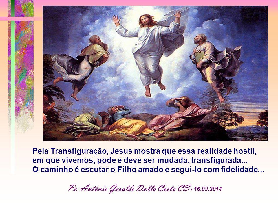 Pe. Antônio Geraldo Dalla Costa CS - 16.03.2014