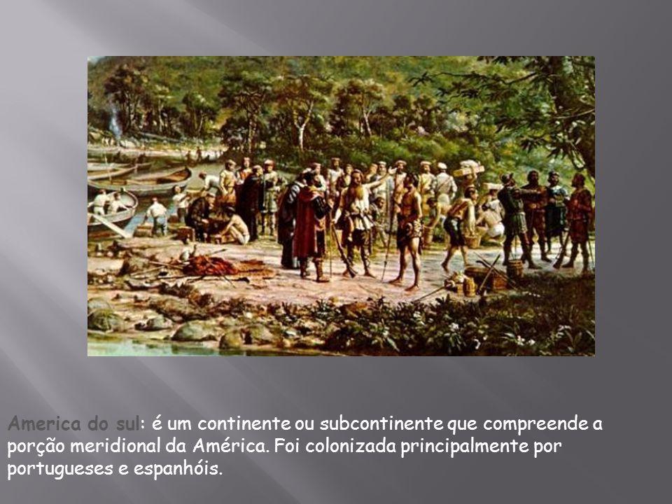 America do sul: é um continente ou subcontinente que compreende a porção meridional da América.