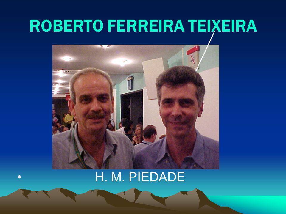ROBERTO FERREIRA TEIXEIRA