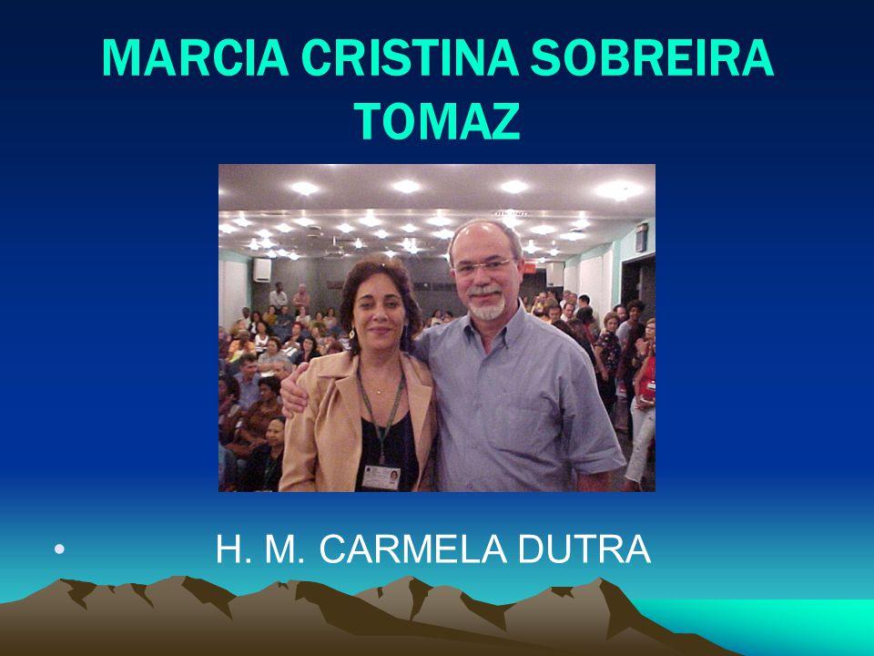 MARCIA CRISTINA SOBREIRA TOMAZ