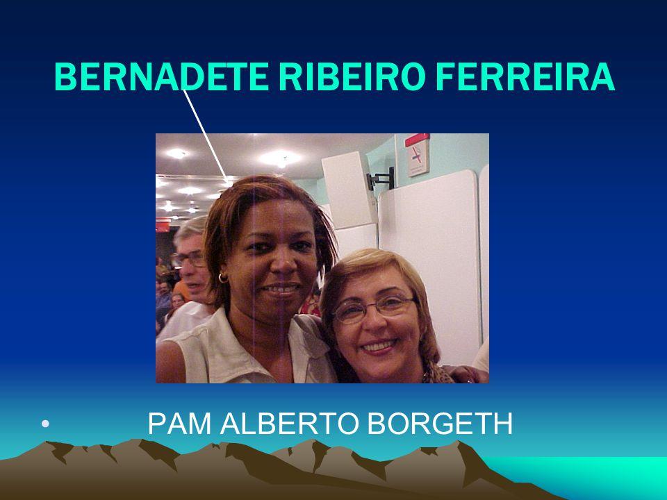 BERNADETE RIBEIRO FERREIRA