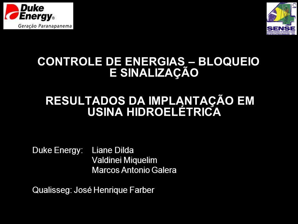CONTROLE DE ENERGIAS – BLOQUEIO E SINALIZAÇÃO