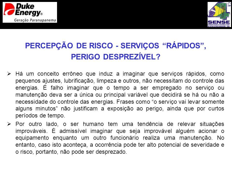 PERCEPÇÃO DE RISCO - SERVIÇOS RÁPIDOS ,