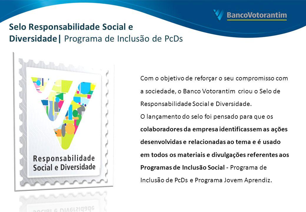 Selo Responsabilidade Social e Diversidade| Programa de Inclusão de PcDs