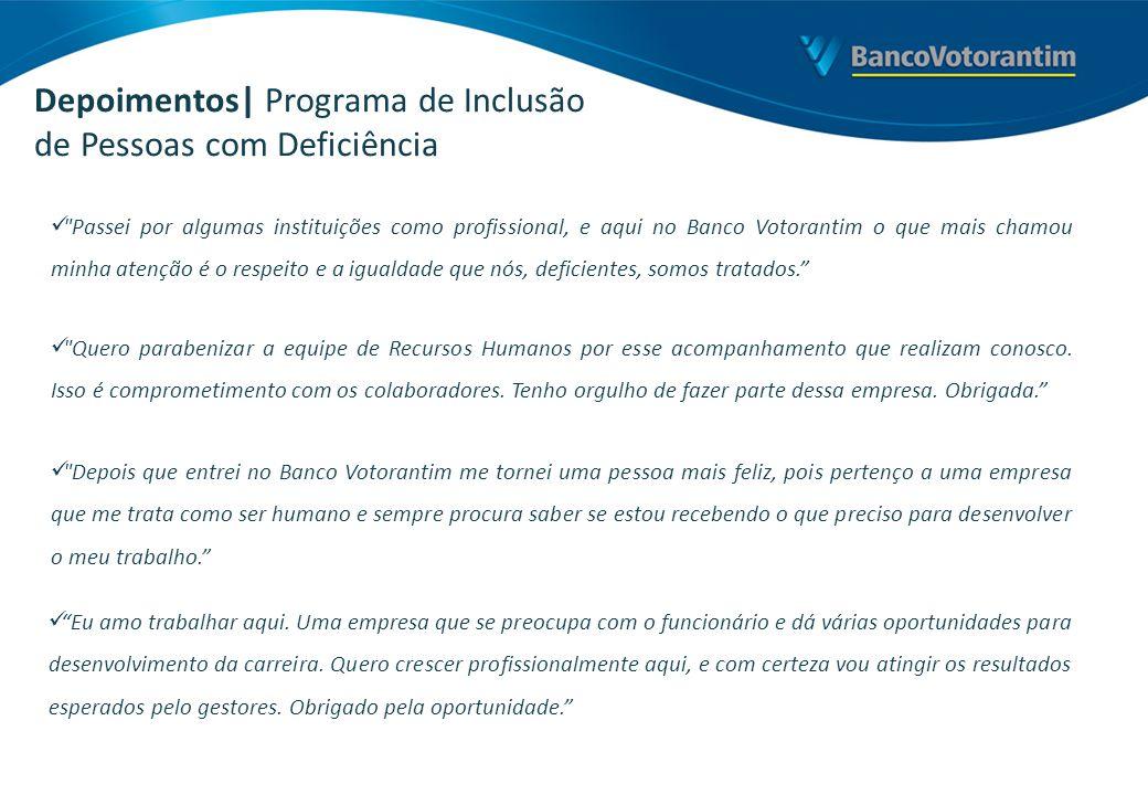 Depoimentos| Programa de Inclusão de Pessoas com Deficiência
