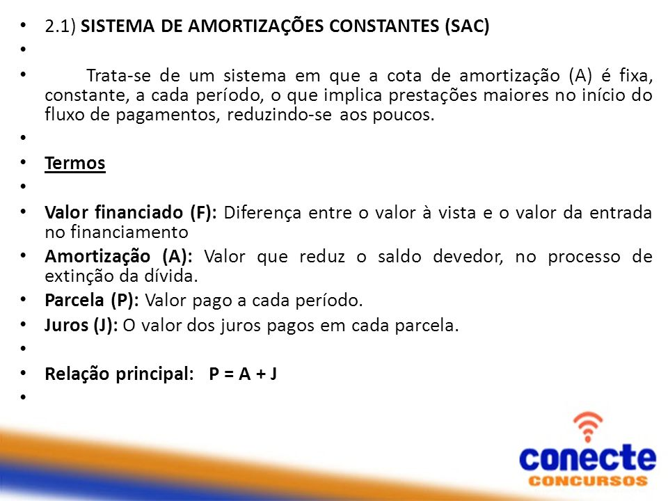 2.1) SISTEMA DE AMORTIZAÇÕES CONSTANTES (SAC)