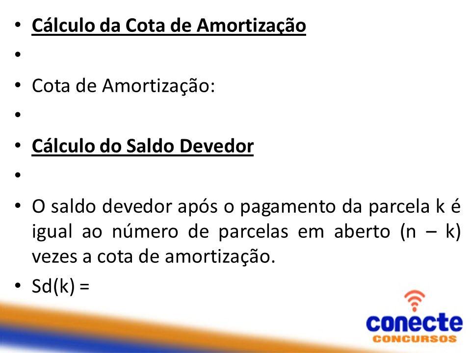 Cálculo da Cota de Amortização