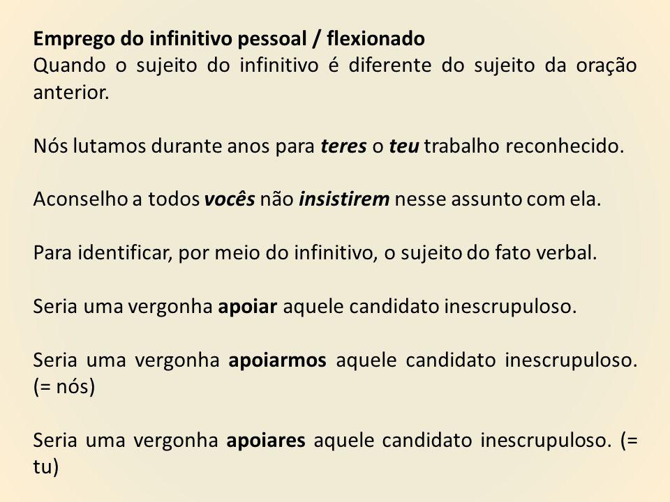 Emprego do infinitivo pessoal / flexionado