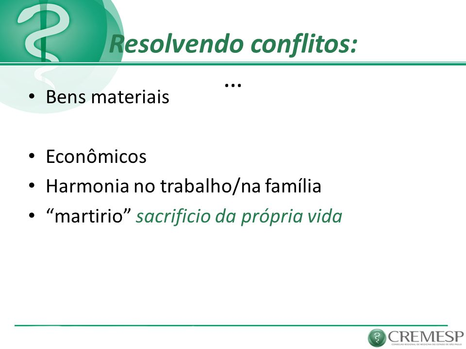 Resolvendo conflitos: …
