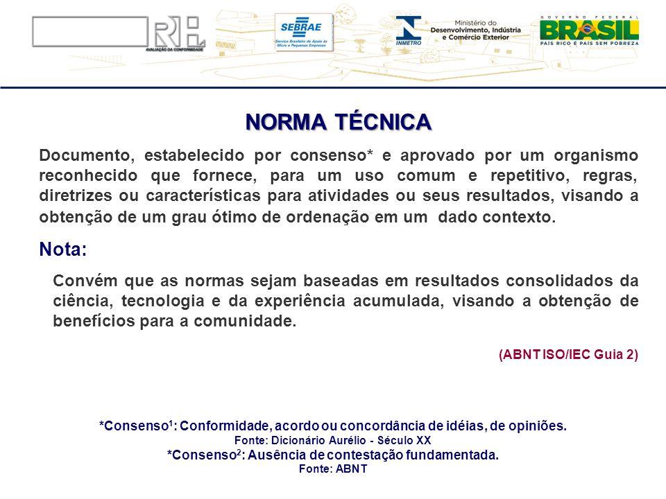 NORMA TÉCNICA Nota: (ABNT ISO/IEC Guia 2)