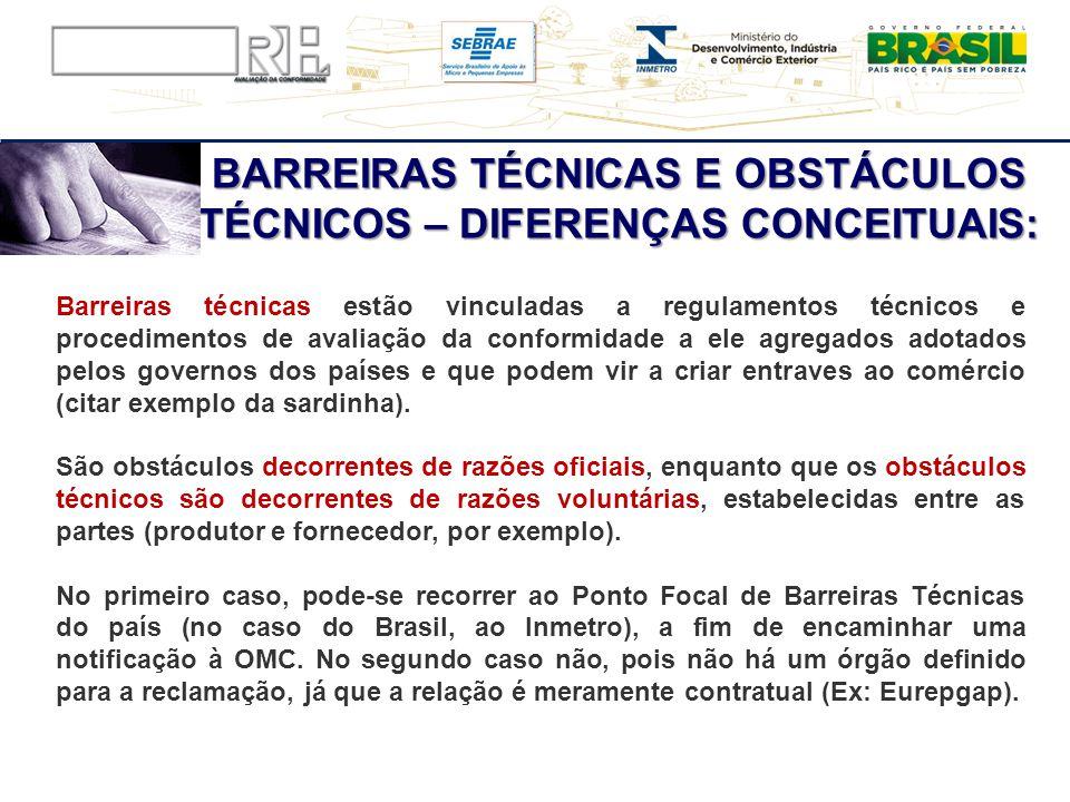 BARREIRAS TÉCNICAS E OBSTÁCULOS TÉCNICOS – DIFERENÇAS CONCEITUAIS: