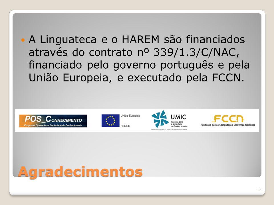 A Linguateca e o HAREM são financiados através do contrato nº 339/1