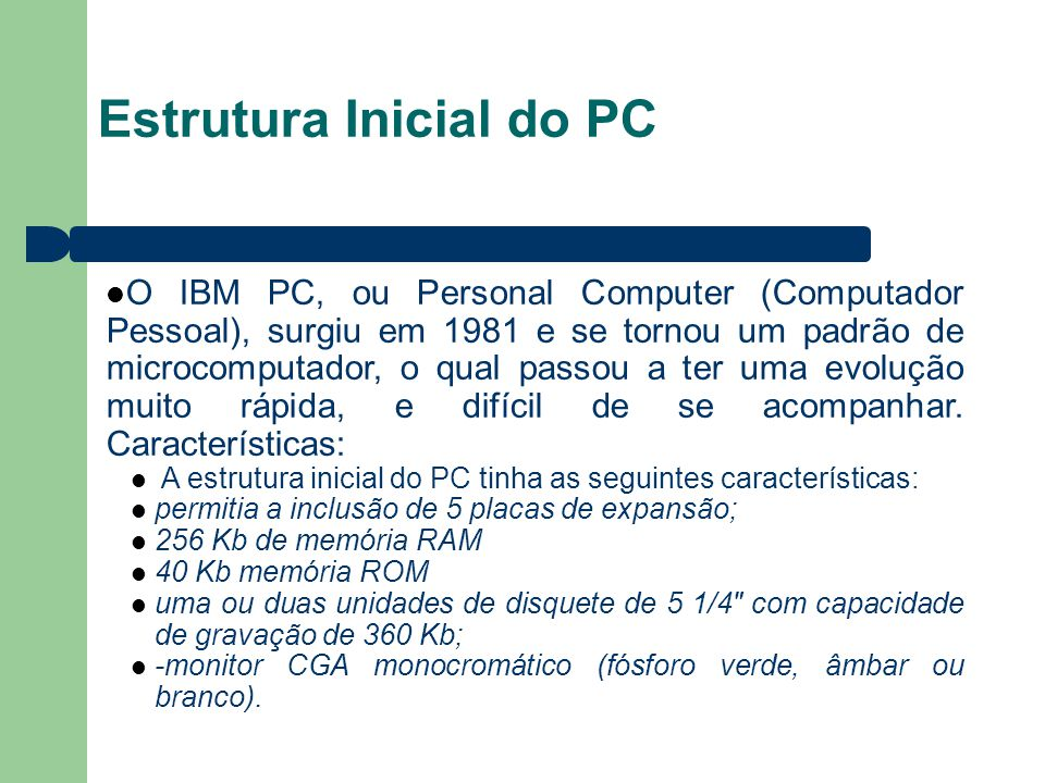 Estrutura Inicial do PC