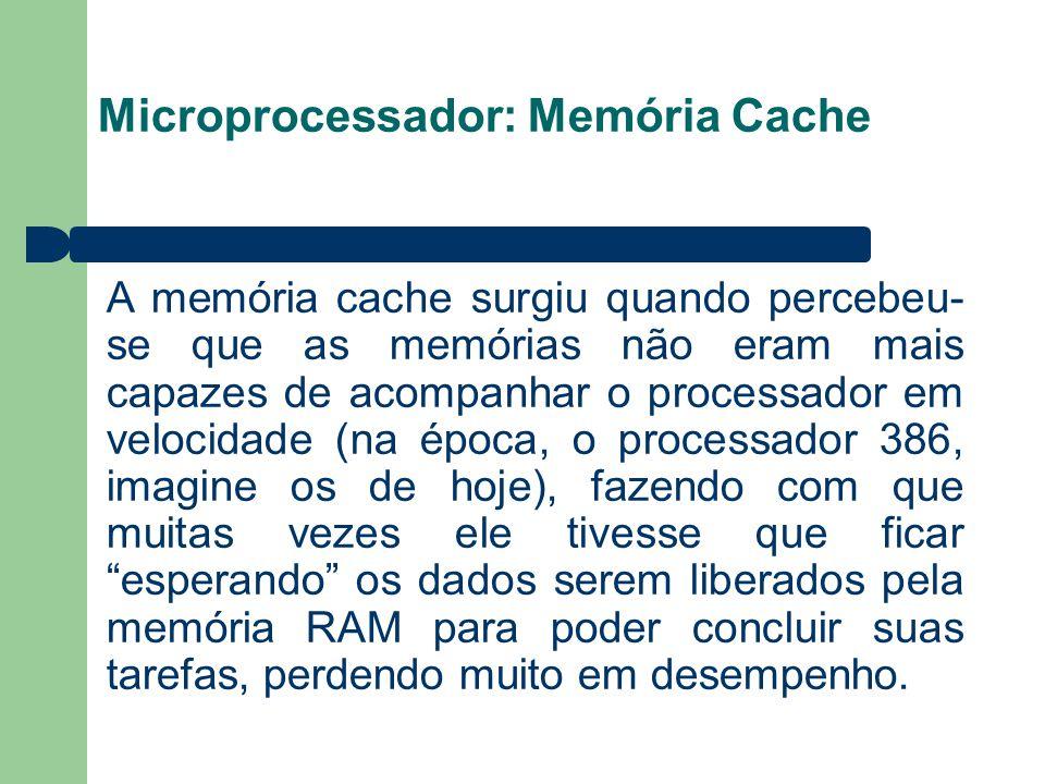 Microprocessador: Memória Cache