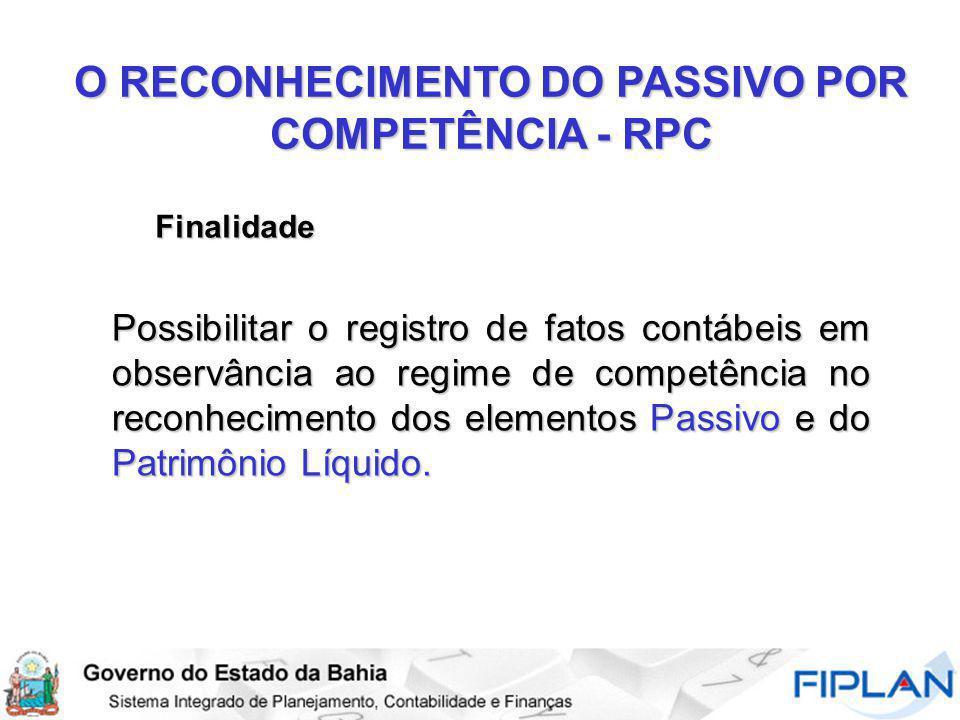 O RECONHECIMENTO DO PASSIVO POR COMPETÊNCIA - RPC