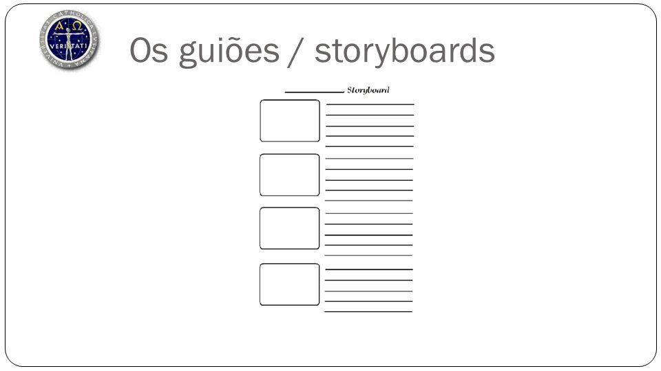 Os guiões / storyboards