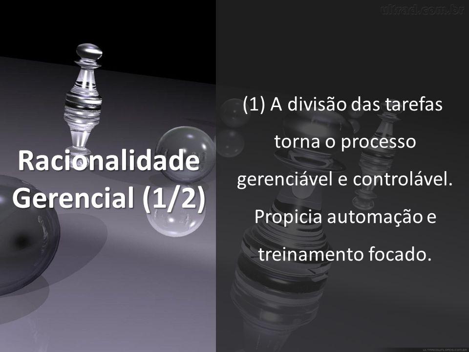 Racionalidade Gerencial (1/2)