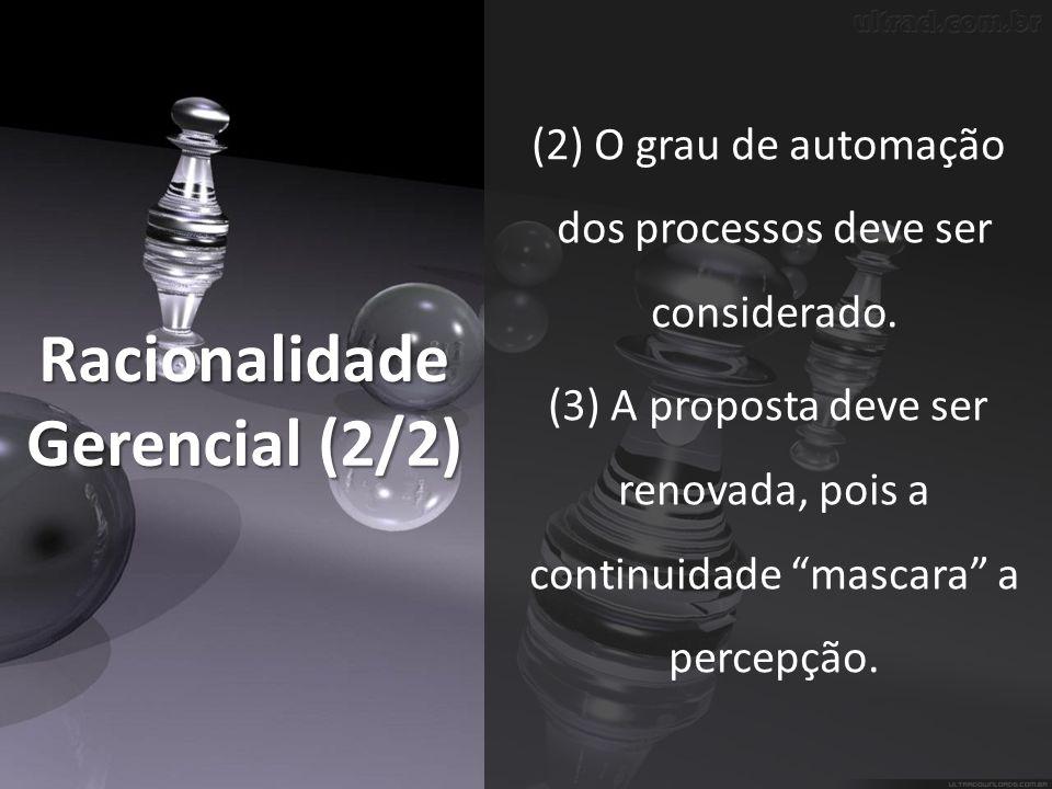 Racionalidade Gerencial (2/2)