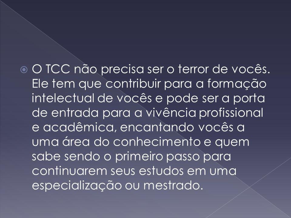 O TCC não precisa ser o terror de vocês