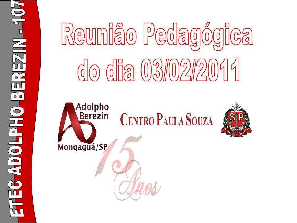 Reunião Pedagógica do dia 03/02/2011 ETEC ADOLPHO BEREZIN - 107