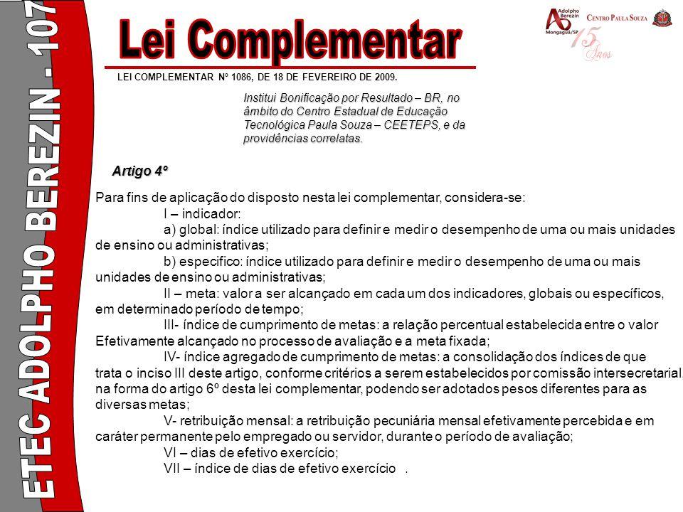 Lei Complementar ETEC ADOLPHO BEREZIN - 107 Artigo 4º